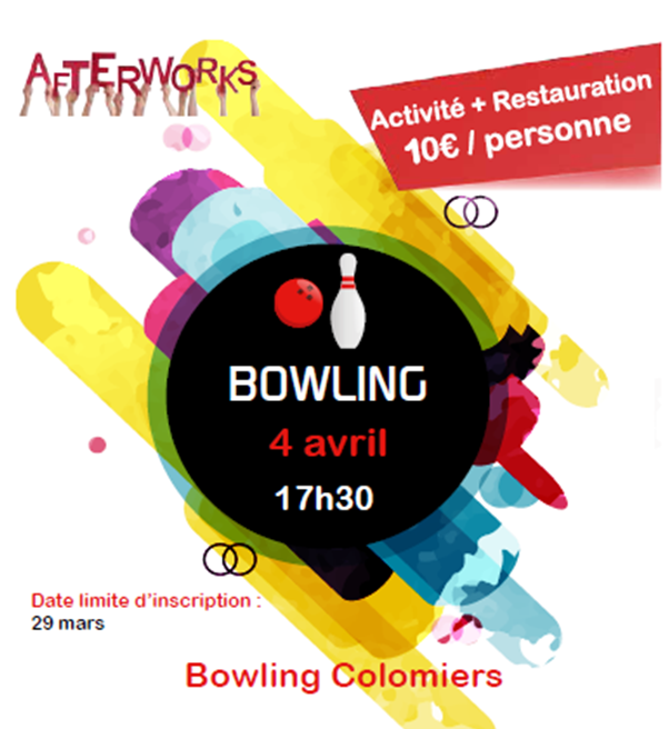 Afterwork Bowling, pensez à vous inscrire !