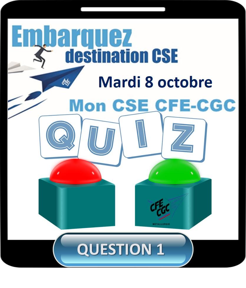 Jeu Mon CSE CFE-CGC : Question 1
