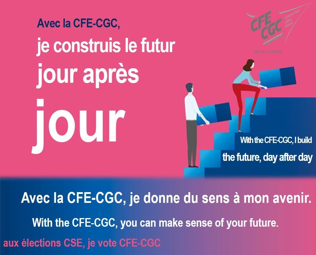 Avec la CFE-CGC, je construis le futur