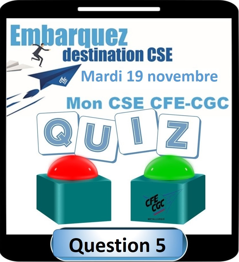 Jeu Mon CSE CFE-CGC : Question 5