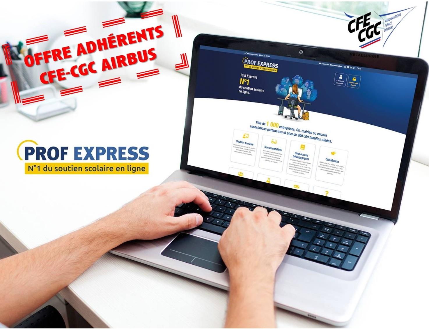Prof Express : Service Gratuit aux Adhérents CFE-CGC d'Airbus