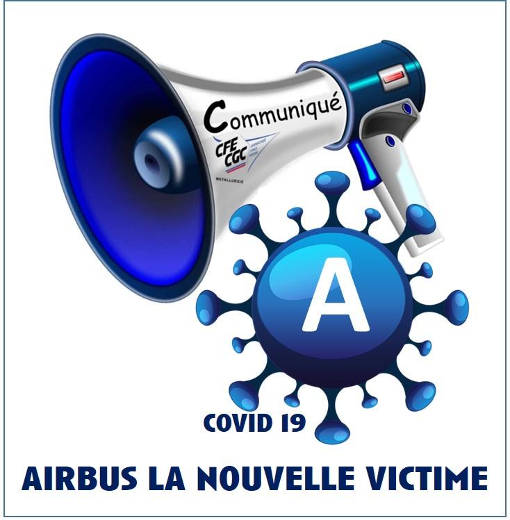 COVID 19 : AIRBUS LA NOUVELLE VICTIME !