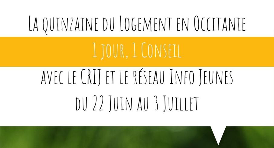 La quinzaine du logement en Occitanie…