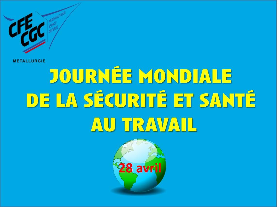Journée mondiale de la sécurité et santé  au travail