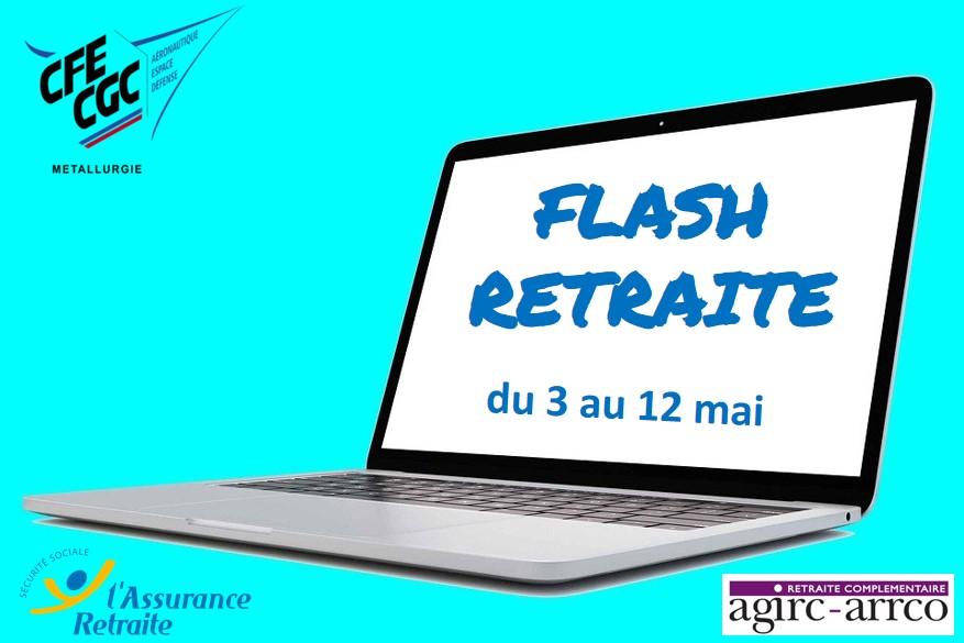 FLASH RETRAITE DU 3 AU 12 MAI