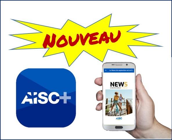 Nouveauté sur votre Appli AISC+