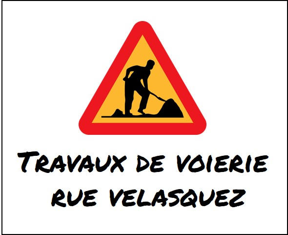 Travaux de voierie rue Velasquez